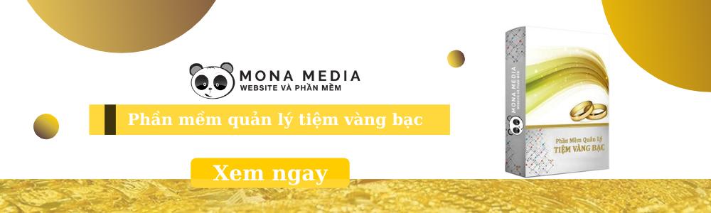 Phần mềm quản lý kinh doanh mua bán vàng bạc - Mona Media